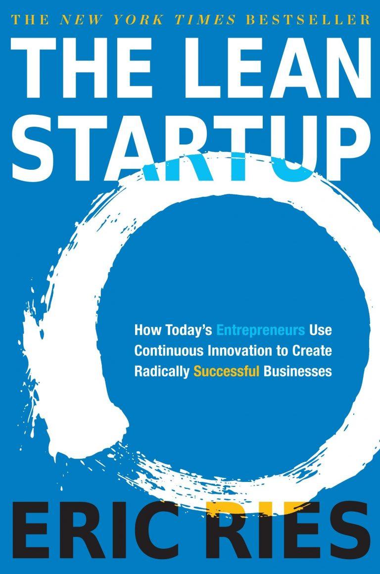 Lean Startup : Metode Membangun Startup yang Tervalidasi Pasar