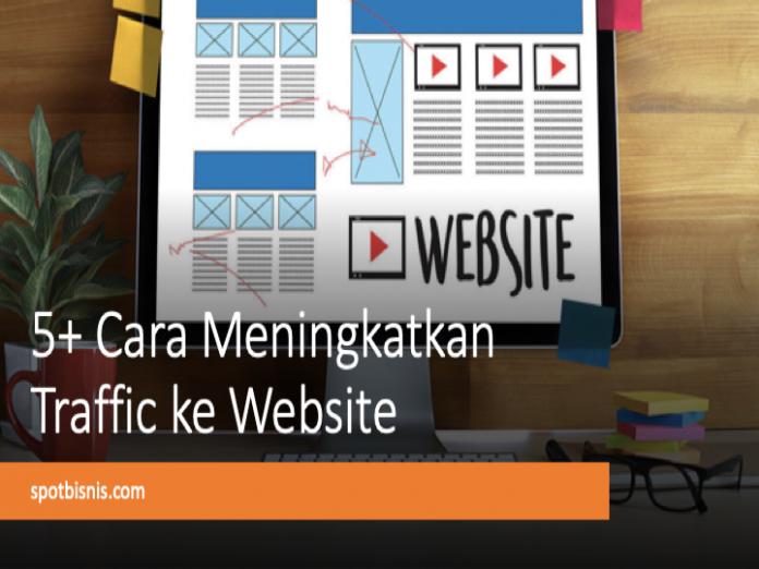 cara meningkatkan traffic ke website